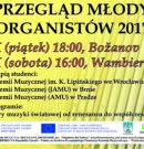 IV Przegląd Młodych Organistów już 20-21 października!